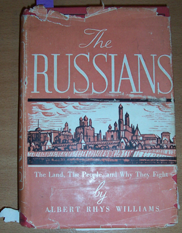 Image for Russians, The: The Land, The People and Why They Fight