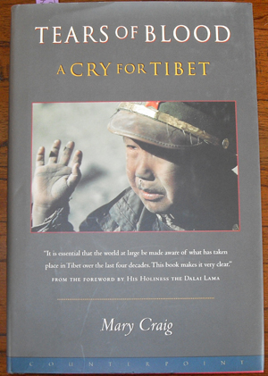Image for Tears of Blood: A Cry For Tibet