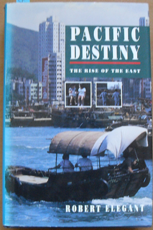 Image for Pacific Destiny: The Rise of the East (Inside Asia Today)