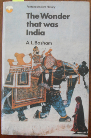 Image for Wonder That Was India, The: A Survey of the History and Culture of the Indian Sub-Continent Before the Coming of the Muslims