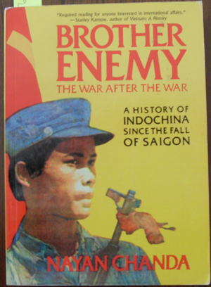 Image for Brother Enemy: The War After the War - A History of Indochina Since the Fall of Saigon