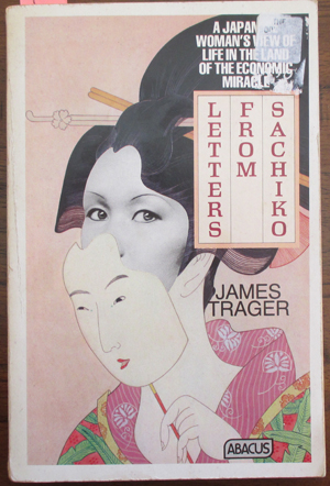 Image for Letters From Sachiko: A Japanese Woman's View of Life in the Land of the Economic Miracle
