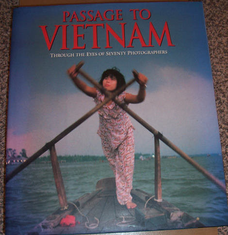Image for Passage to Vietnam: Through the Eyers of Seventy Photographers