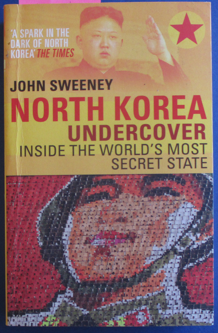Image for North Korea Undercover: Inside the World's Most Secret State