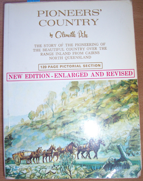 Image for Pioneer's Country: The Story of the Pioneering of the Beautiful Country Over the Range Inland from Cairns North Queensland