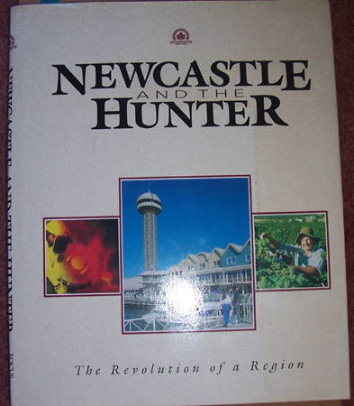 Image for Newcastle and The Hunter: The Revolution of a Region