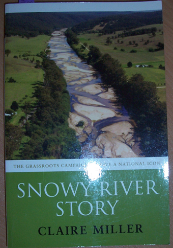 Image for Snowy River Story: The Grassroots Campaign to Save a National Icon