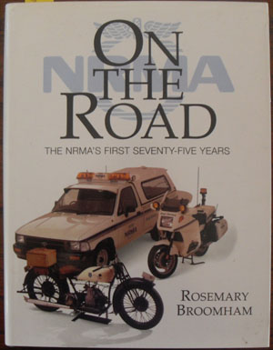 Image for On the Road: The NRMA's First Seventy-Five Years