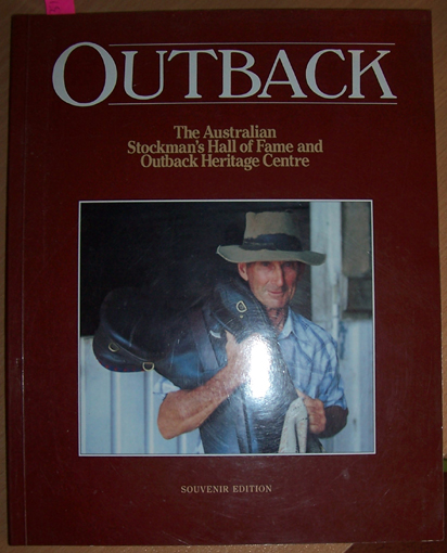 Image for Outback: The Australian Stockman's Hall of Fame and Outback Heritage Centre