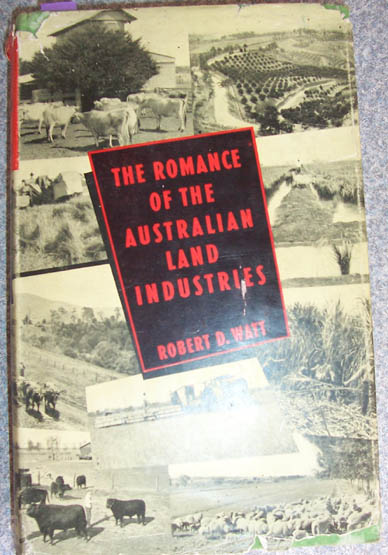 Image for Romance of the Australian Land Industries, The