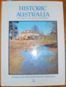 Image for Historic Australia: The Seekers, the Settlers and the Builders