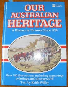 Image for Our Australian Heritage: A History in Pictures Since 1788