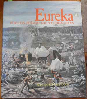 Image for Eureka: Rebellion Beneath the Southern Cross