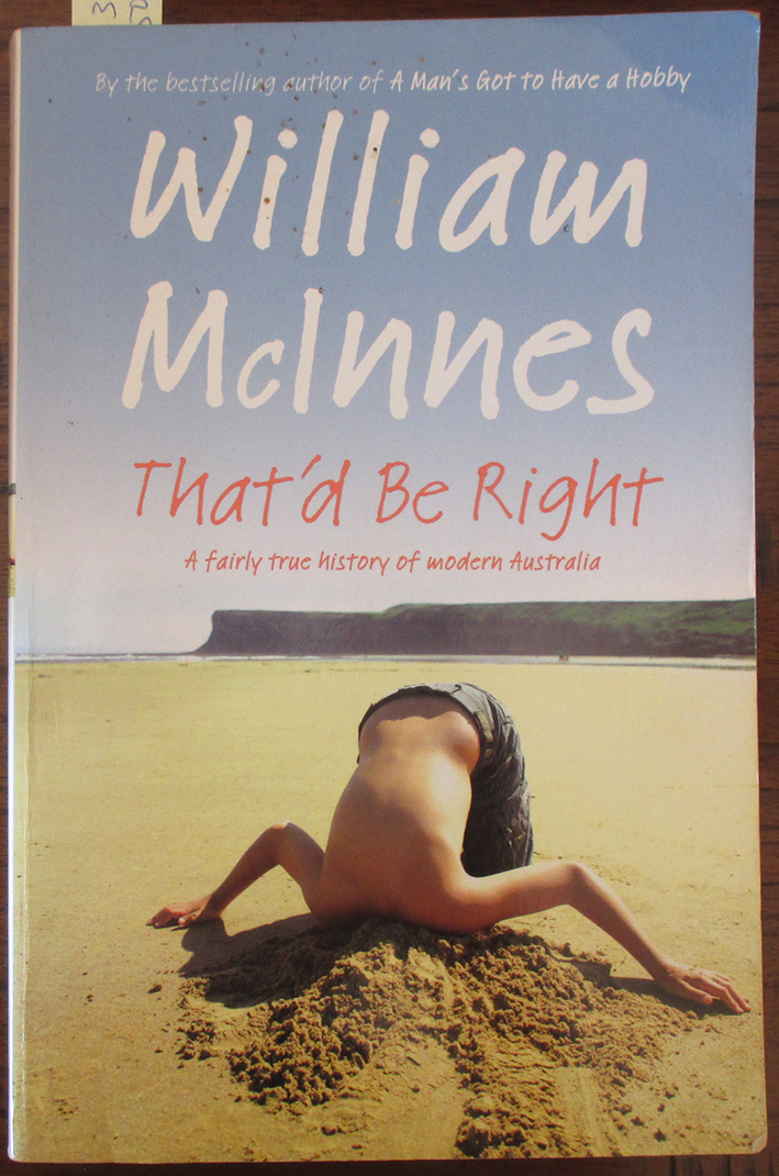 Image for That'd Be Right: A Fairly True History of Modern Australia