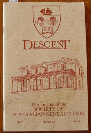 Image for Descent: The Journal of the Society of Australian Genealogists (Vol 19, December 1989, Part 4)
