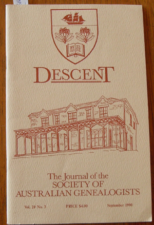 Image for Descent: The Journal of the Society of Australian Genealogists (Vol 20, September 1990, Part 3)