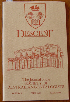Image for Descent: The Journal of the Society of Australian Genealogists (Vol 20, December 1990, Part 4)