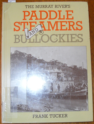 Image for Murray River's Paddle Steamers and Bullockies, The