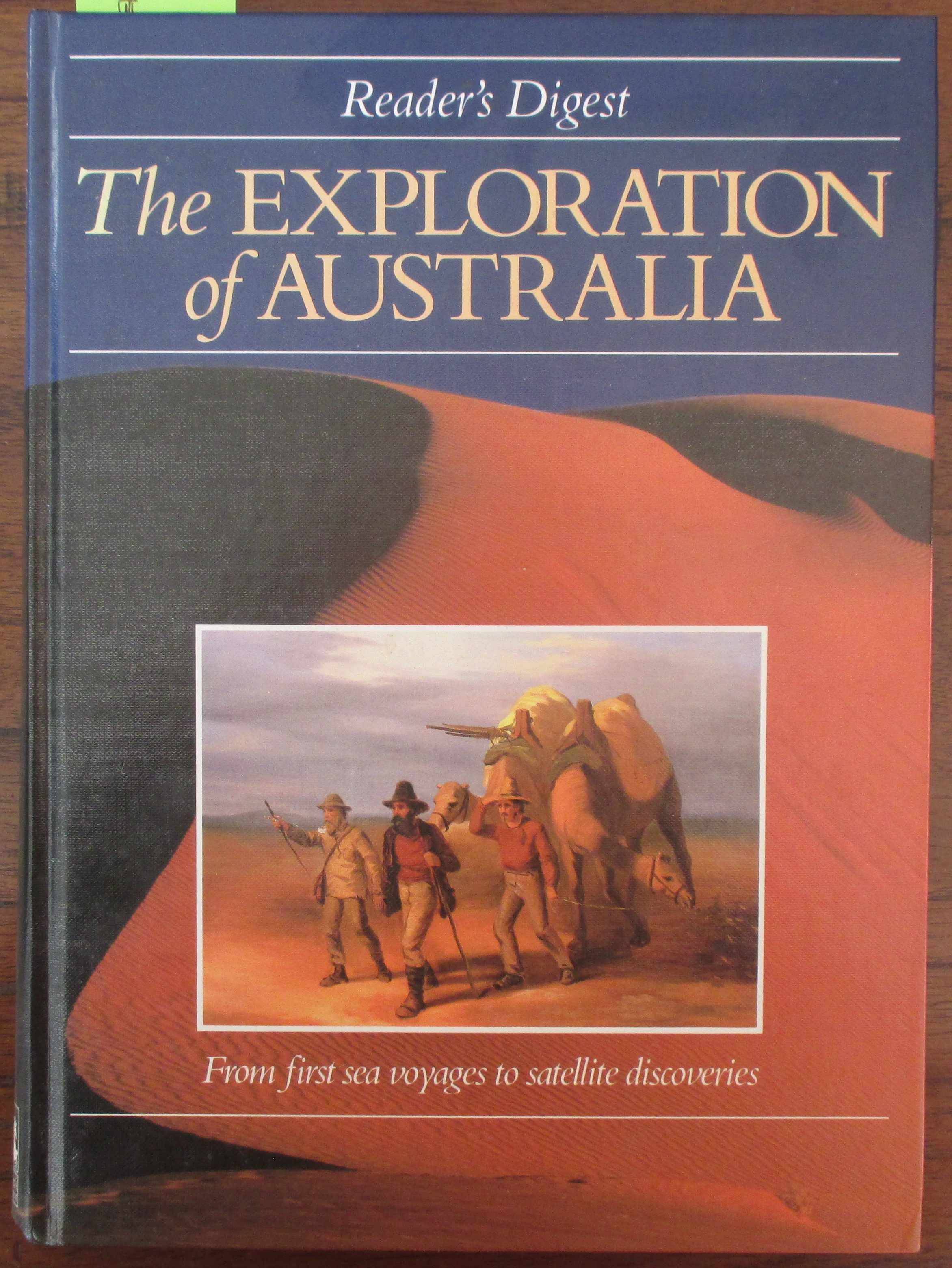 Image for Exploration of Australia, The: From First Sea Voyages to Satellite Discoveries