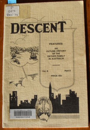 Image for Descent: The Journal of the Society of Australian Genealogists (Vol 6, December 1973, Part 3)