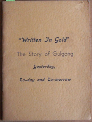 Image for Written in Gold: The Story of Gulgong - Yesterday, Today and Tomorrow