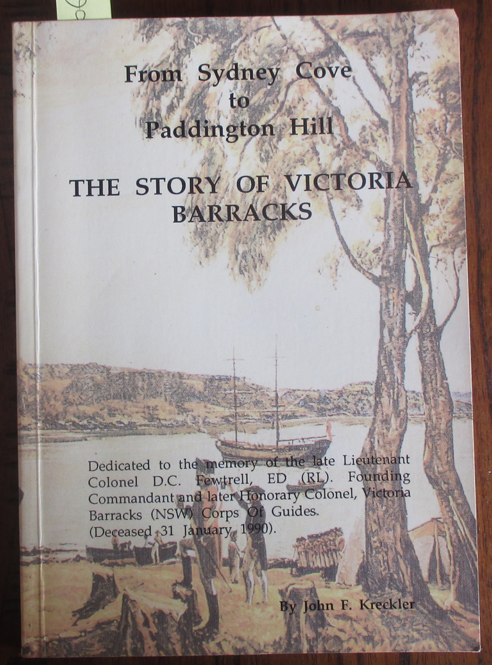 Image for Story of Victoria Barracks, The: From Sydney Cove to Paddington Hill