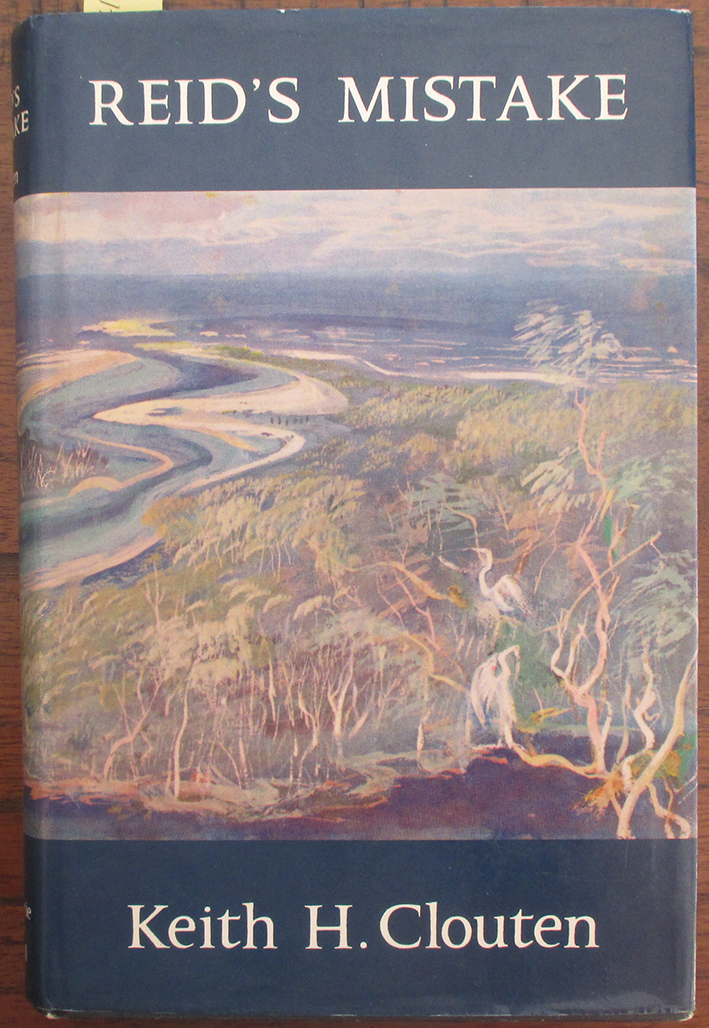 Image for Reid's Mistake: The Story of Lake Macquarie From Its Discovery Until 1890
