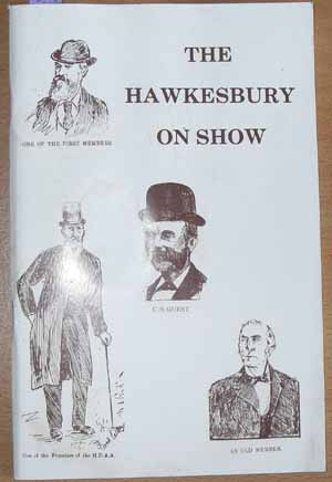 Image for Hawkesbury on Show, The: A Brief History of the Hawkesbury District Agricultural Association Published on the Occasion of Its 100th Show