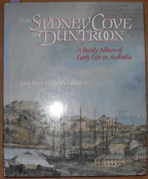 Image for From Sydney Cove to Duntroon: A Family Album of Early Life in Australia