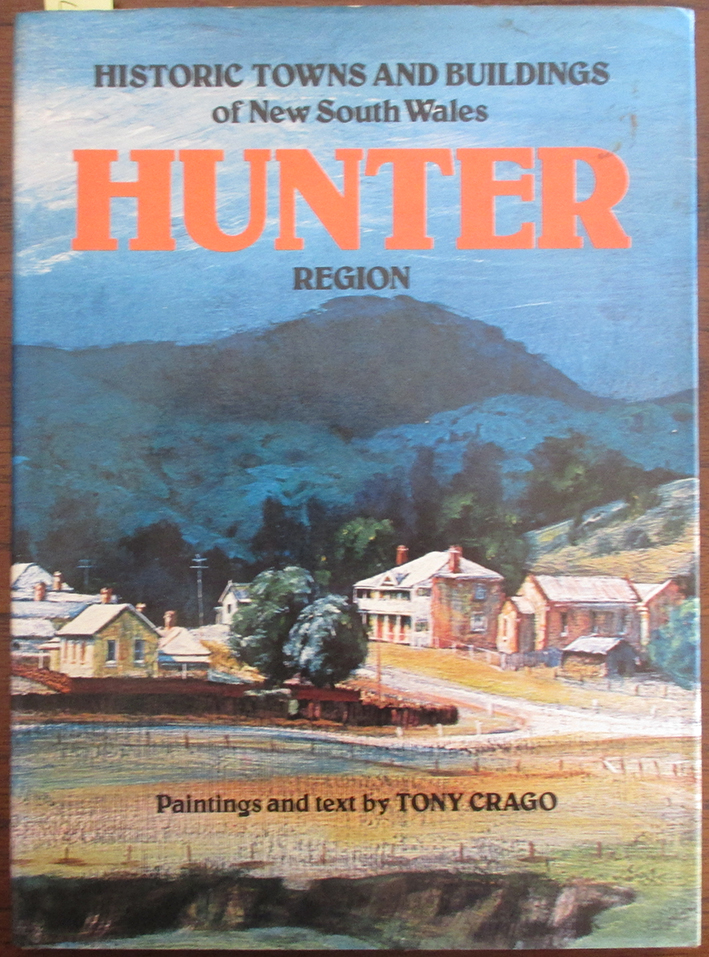 Image for Historic Towns and Buildings of New South Wales Hunter Region