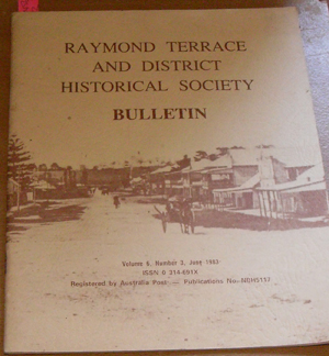 Image for Raymond Terrace and District Historical Society Bulletin (Vol 6, No 3, June 1983)