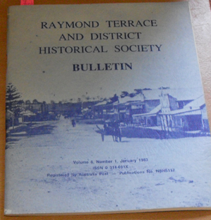 Image for Raymond Terrace and District Historical Society Bulletin (Vol 6, No 1, January 1983)