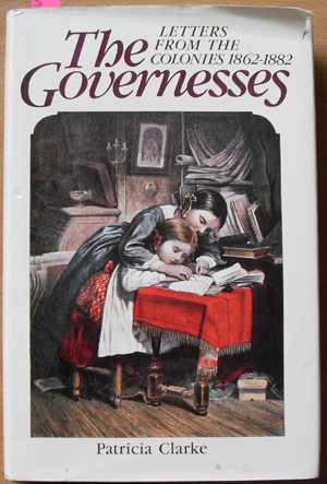 Image for Governesses, The: Letters From the Colonies 1862-1882