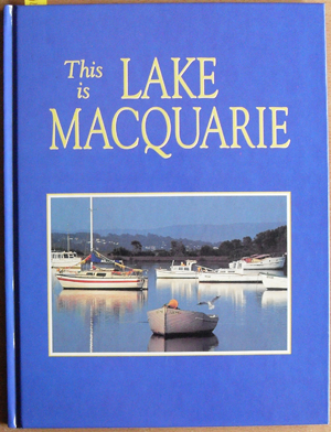 Image for This is Lake Macquarie