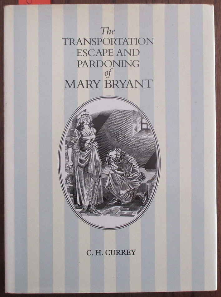 Image for Transportation, Escape and Pardoning of Mary Bryant, The