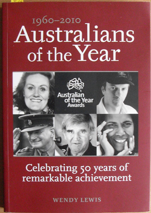 Image for Australians of the Year: Celebrating 50 Years of Remarkable Achievement (1960-2010)