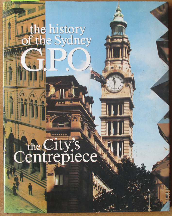 Image for City's Centrepiece, The: The History of the Sydney G.P.O.