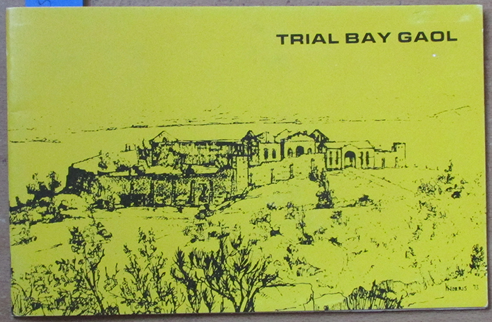 Image for Trial Bay Gaol: Public Works Prison and Wartime Detention Camp