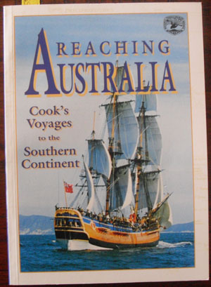 Image for Reaching Australia: Cook's Voyages to the Southern Continent