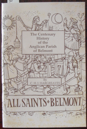 Image for Centenary History of the Anglican Parish of Belmont, The