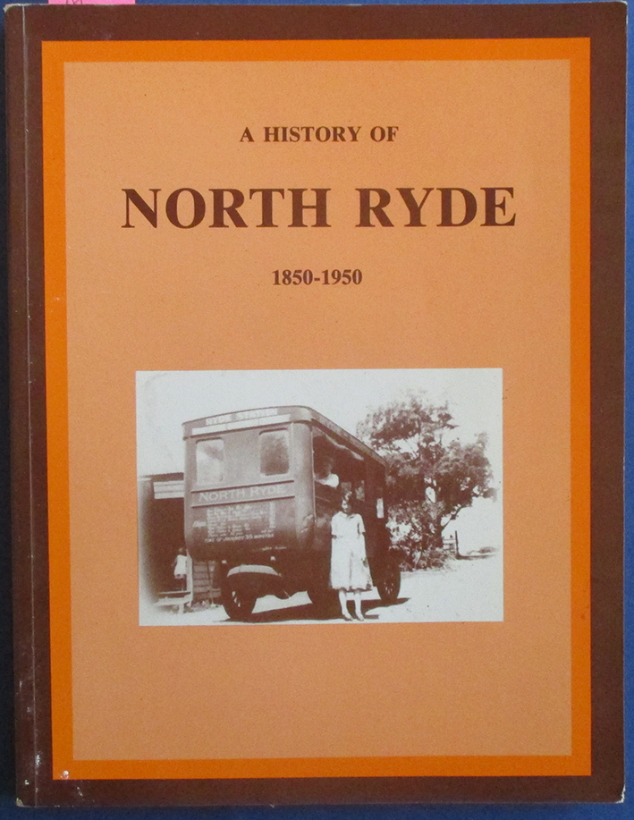 Image for History of North Ryde, A (1850-1950)