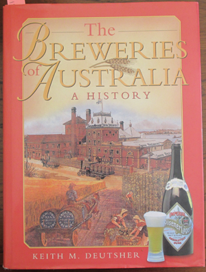 Image for Breweries of Australia, The: A History