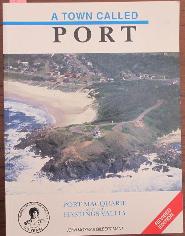 Image for Town Called Port, A: Port Macquarie and the Hastings Valley