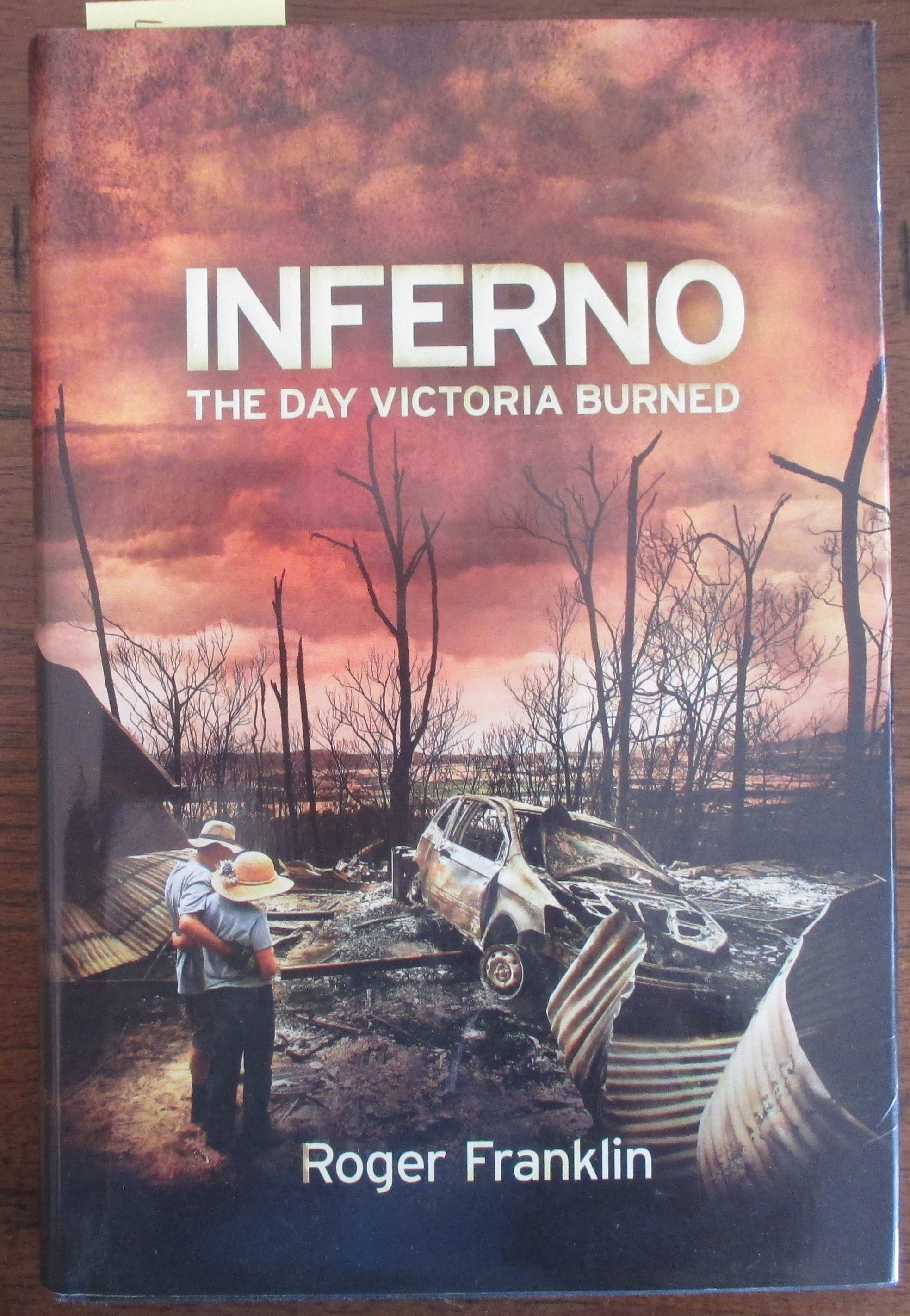 Image for Inferno: The Day Victoria Burned