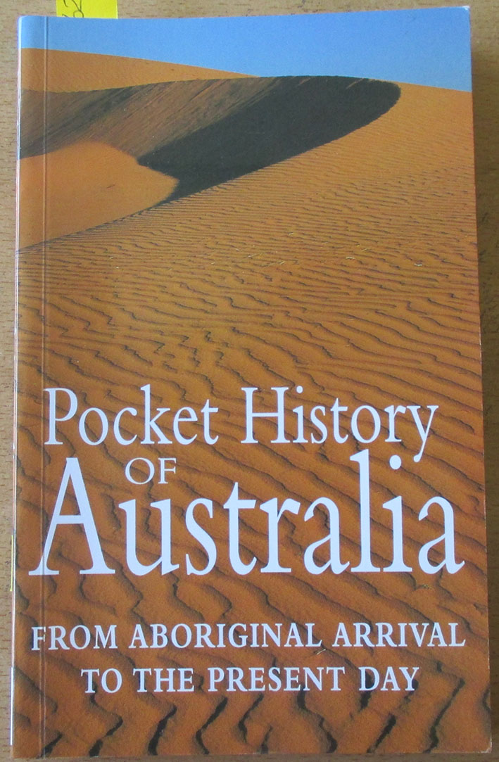 Image for Pocket History of Australia: From Aboriginal Arrival to the Present Day
