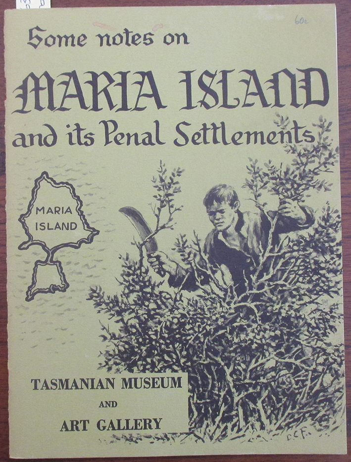 Image for Some Notes on Maria Island and Its Penal Settlements