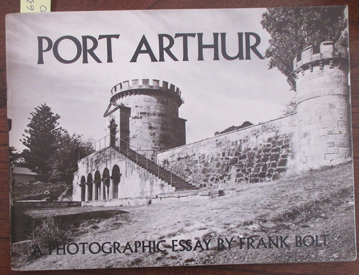 Image for Port Arthur: A Photographic Essay
