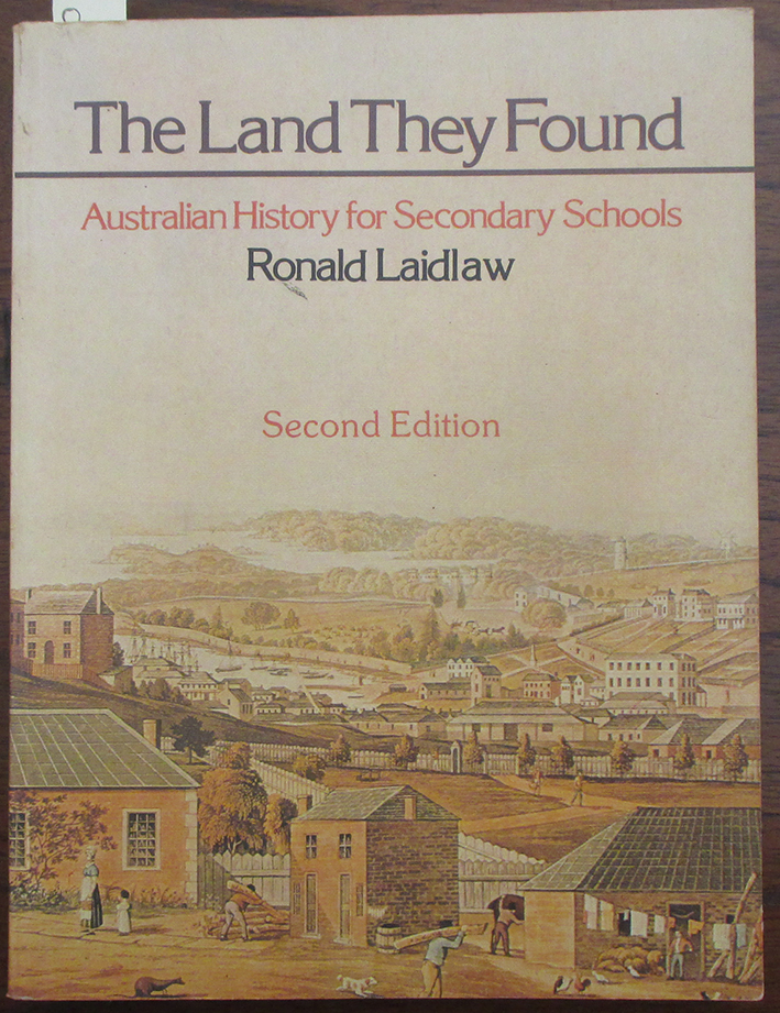 Image for Land They Found, The: Australian History for Secondary Schools