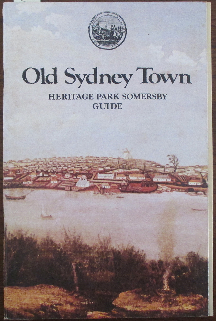 Image for Old Sydney Town: Heritage Park Somerbsy Guide