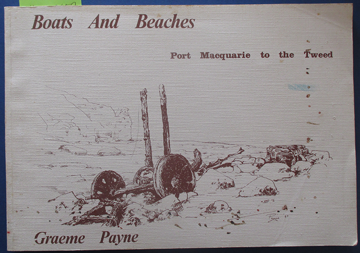 Image for Boats and Beaches: Port Macquarie to the Tweed